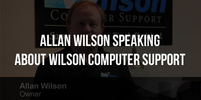 Allan Wilson speaking about Wilson Computer Support