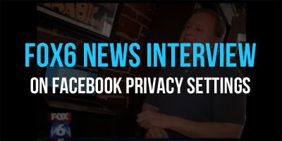 FOX6 News interview on Facebook Privacy Settings