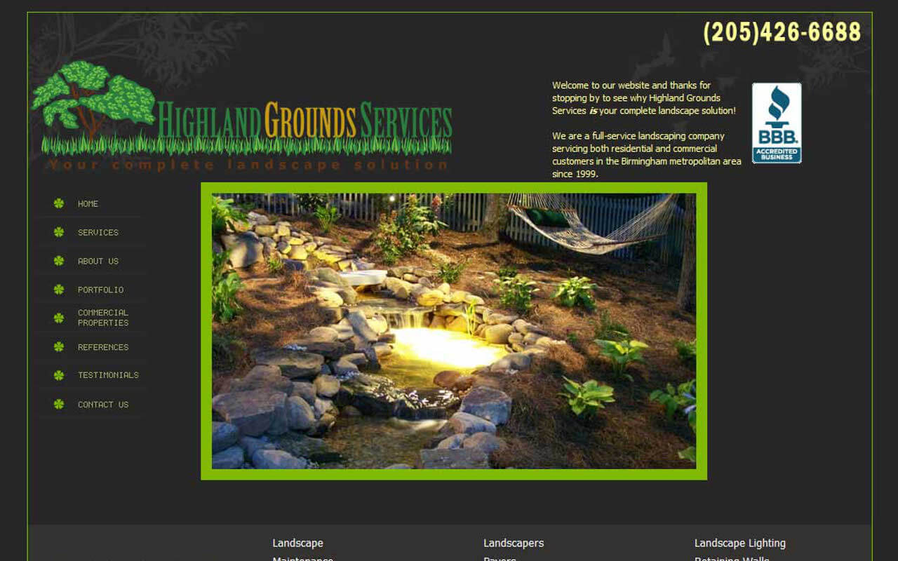Whether you simply want a flower bedenhanced or your own private paradise, Highland Grounds Services will exceed your expectations.  We are a full-service landscaping companyservicing both residential and commercial customers in the Birmingham metropolitan area since 1999.