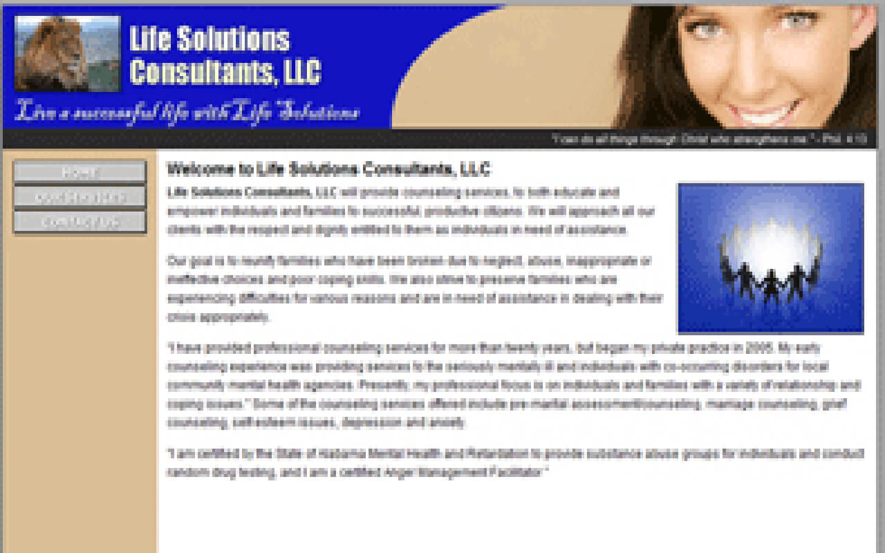 Life Solutions Consultants, LLC will provide counseling services, to both educate and empower individuals and families to successful, productive citizens. We will approach all our clients with the respect and dignity entitled to them as individuals in need of assistance.