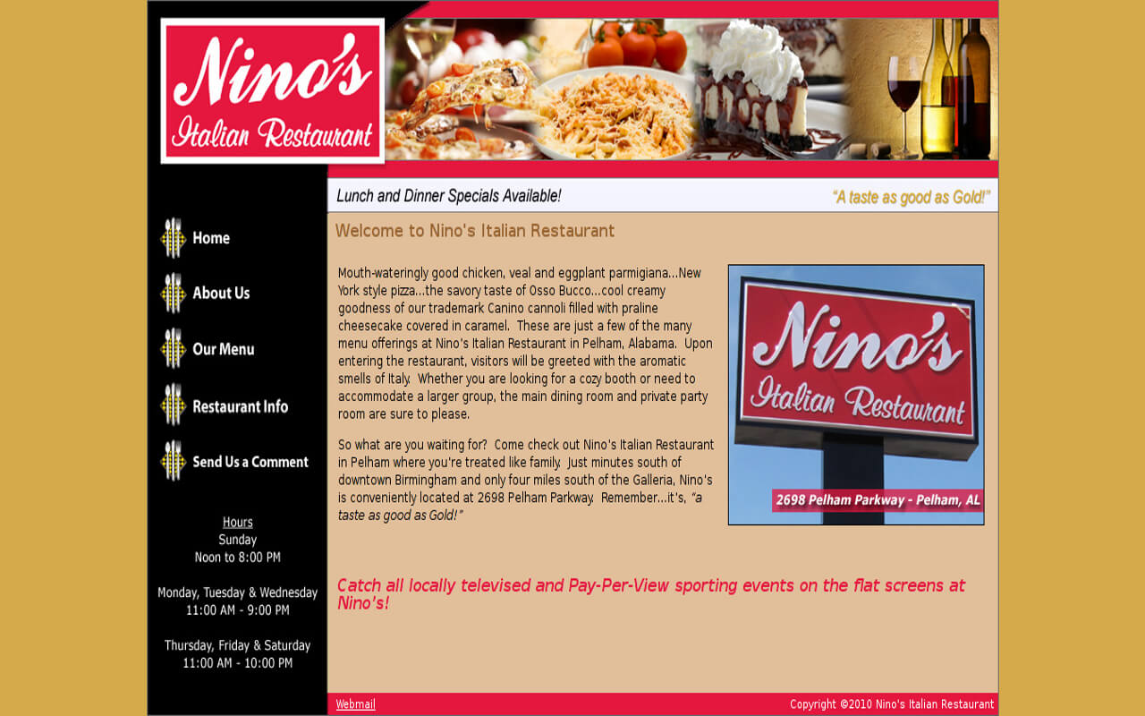 Come check out Nino's Italian Restaurant in Pelham where you're treated like family.  Just minutes south of downtown Birmingham and only four miles south of the Galleria, Nino's is conveniently located at 2698 Pelham Parkway.  Remember...it's,
